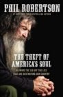 The Theft of America's Soul : Blowing the Lid Off the Lies That Are Destroying Our Country - Book