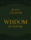 Wisdom for Each Day (Large Text Leathersoft) - Book