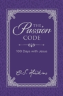 The Passion Code : 100 Days with Jesus - Book