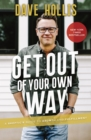 Get Out of Your Own Way : A Skeptic's Guide to Growth and Fulfillment - eBook