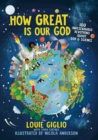 How Great Is Our God : 100 Indescribable Devotions About God and Science - Book