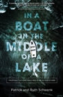 In a Boat in the Middle of a Lake : Trusting the God Who Meets Us in Our Storm - eBook