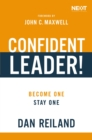 Confident Leader! : Become One, Stay One - Book