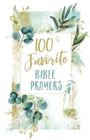 100 Favorite Bible Prayers - Book