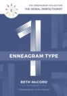 The Enneagram Type 1 : The Moral Perfectionist - eBook