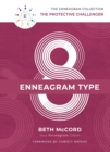 The Enneagram Type 8 : The Protective Challenger - eBook