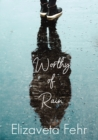 Worthy of Rain - eBook