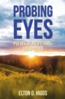Probing Eyes : Poems of a Lifetime, 1959-2019 - Book
