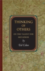 Thinking of Others : On the Talent for Metaphor - eBook