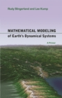 Mathematical Modeling of Earth's Dynamical Systems : A Primer - eBook