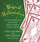 Magical Mathematics : The Mathematical Ideas That Animate Great Magic Tricks - eBook