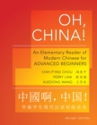 Oh, China! : An Elementary Reader of Modern Chinese for Advanced Beginners - Revised Edition - eBook