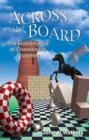Across the Board : The Mathematics of Chessboard Problems - eBook