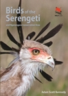 Birds of the Serengeti : And Ngorongoro Conservation Area - eBook