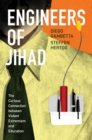 Engineers of Jihad : The Curious Connection between Violent Extremism and Education - eBook