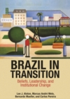 Brazil in Transition : Beliefs, Leadership, and Institutional Change - eBook