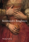 Rembrandt's Roughness - eBook
