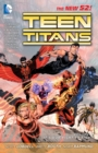 Teen Titans Vol. 1 It's Our Right To Fight (The New 52) - Book