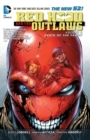 Red Hood And The Outlaws Vol. 3 : Death Of The Family (The New 52) - Book