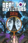 Dead Boy Detectives Vol. 1 Schoolboy Terrors - Book