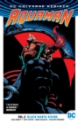 Aquaman Vol. 2 Black Manta Rising (Rebirth) - Book