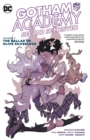 Gotham Academy Second Semester Vol. 2 The Ballad Of Olive Silverlock - Book