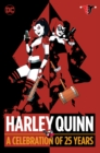 Harley Quinn A Celebration Of 25 Years - Book