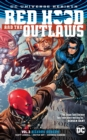 Red Hood and the Outlaws Vol. 3 (Rebirth) - Book