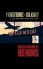 Fortune and Glory : A True Hollywood Comic Book Story - Book