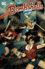 DC Bombshells: The Deluxe Edition Book Two - Book