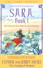 Sara, Book 1 : Sara Learns the Secret about the Law of Attraction - Book