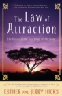 The Law of Attraction : The Basics of the Teachings of Abraham - Book