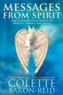 Messages From Spirit : The Extraordinary Power Of Oracles, Omens And Signs - Book