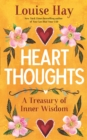 Heart Thoughts : A Treasury of Inner Wisdom - eBook