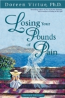 Losing Your Pounds of Pain - eBook
