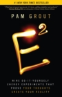 E-Squared : Nine Do-It-Yourself Energy Experiments That Prove Your Thoughts Create Your Reality - eBook