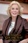 The Essential Louise Hay Collection - eBook