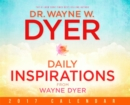 Daily Inspiration from Wayne Dyer 2017 Calendar - Book