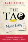 The Tao Made Easy : Timeless Wisdom to Navigate a Changing World - eBook