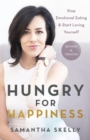 Hungry for Happiness, Revised and Updated - eBook