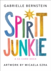 Spirit Junkie : A 52-Card Deck - Book