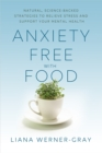 Anxiety-Free with Food - eBook
