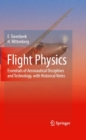 Flight Physics : Essentials of Aeronautical Disciplines and Technology, with Historical Notes - eBook