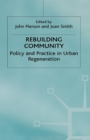 Rebuilding Community : Policy and Practice in Urban Regeneration - eBook