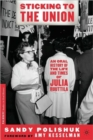 Sticking to the Union : An Oral History of the Life and Times of Julia Ruuttila - Book
