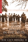 Life and Death in the Delta : African American Narratives of Violence, Resilience, and Social Change - eBook