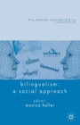 Bilingualism: A Social Approach - Book