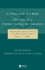Wittgenstein: Understanding and Meaning : Volume 1 of an Analytical Commentary on the Philosophical Investigations, Part I: Essays - Book