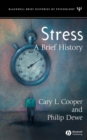Stress : A Brief History - Book