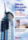 Whole Life-Cycle Costing : Risk and Risk Responses - Book